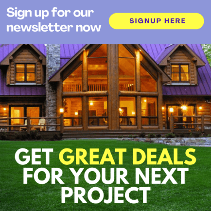 get great deals for your next project, sign up for our newsletter now banner with log home with purple roof